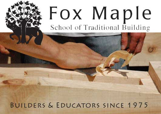 Fox Maple School Of Traditional Building Timber Framing Tools